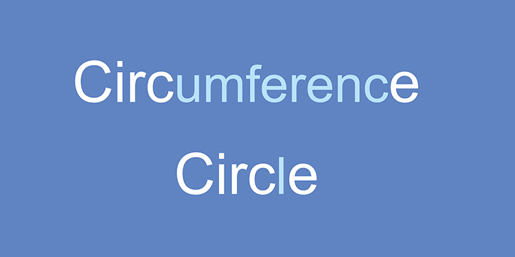 How to easily remember the circumference of a circle