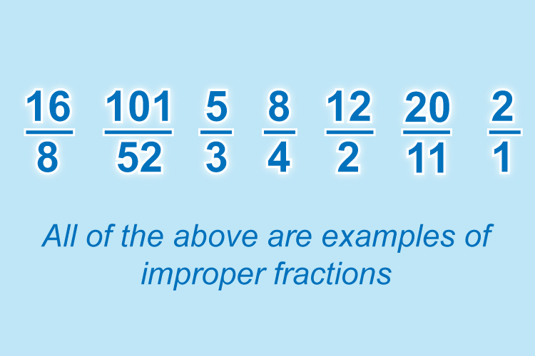 Examples of improper fractions