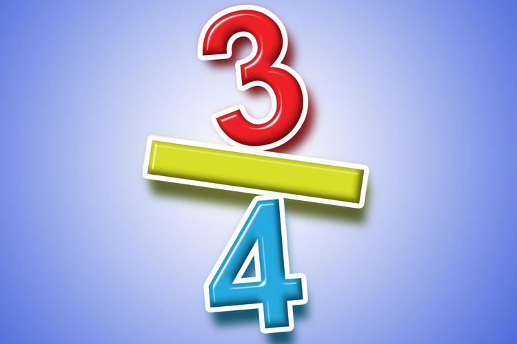 3/4. 3 is the numerator and 4 is the denominator