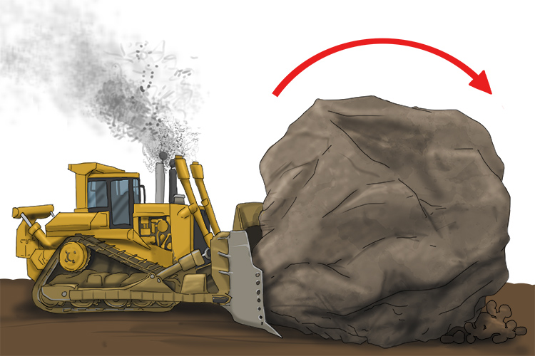 The tractor (traction) could just about roll the big boulder.